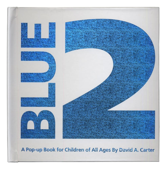 Blue 2: A Pop-Up Book for Children of All Ages—Limited Edition