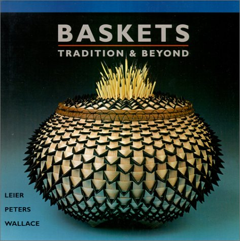 Baskets—Tradition & Beyond