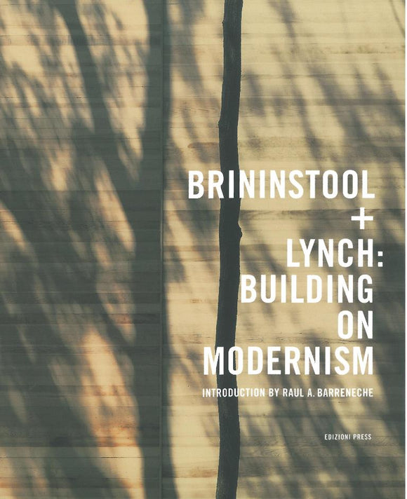 Brininstool + Lynch: Building on Modernism