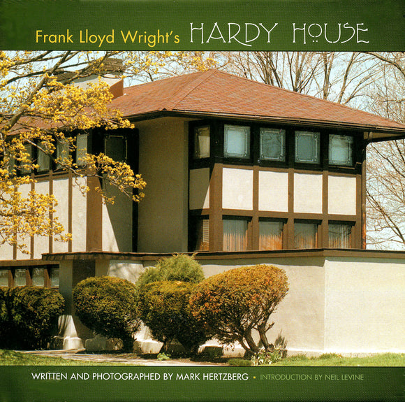 Frank Lloyd Wright's Hardy House by Mark Hertzberg