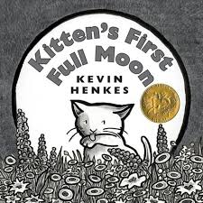 Kevin Henkes—Kitten's First Full Moon