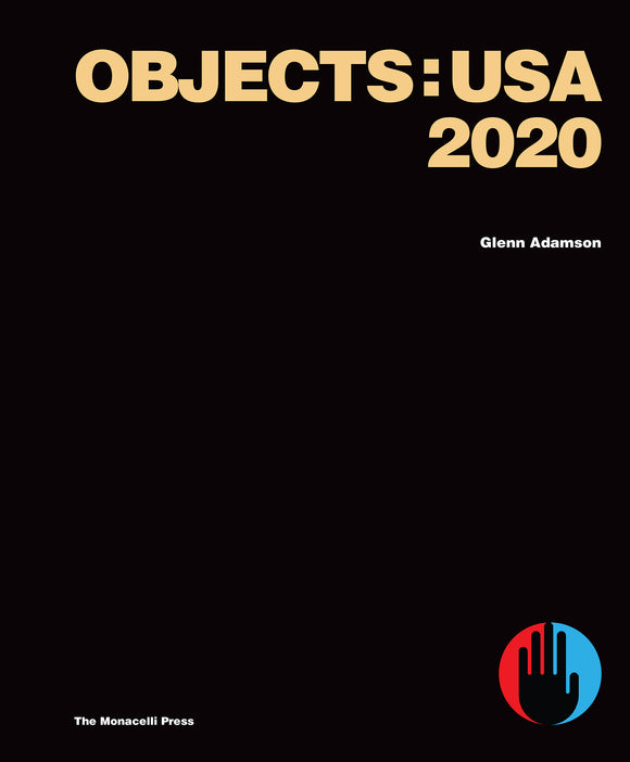 Objects: USA 2020 by Glenn Adamson