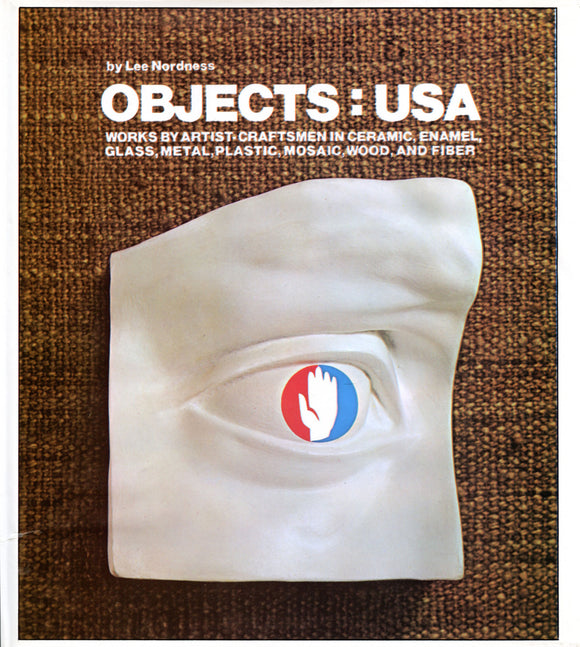 Objects: USA—The Johnson Collection of Contemporary Crafts, Lee Nordness