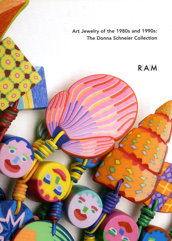 Art Jewelry of the 1980s and 1990s: Exhibition Catalogue