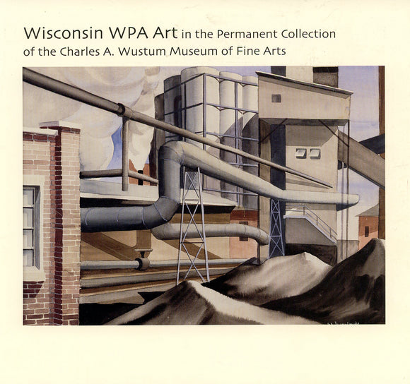 Wisconsin WPA: Exhibition Catalogue