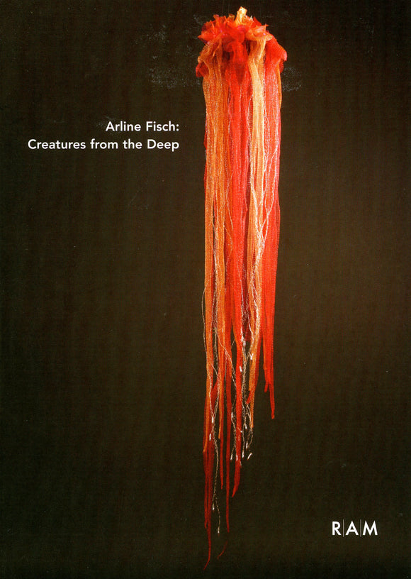 Arline Fisch: Exhibition Catalogue