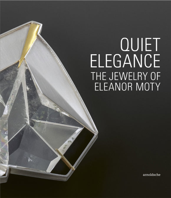 Quiet Elegance: The Jewelry of Eleanor Moty—Signed Book