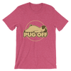 """Pug Off"" Women's Short Sleeve Jersey Tee"