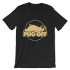 """Pug Off"" Men's Short Sleeve Jersey Tee"