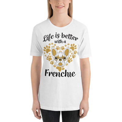 """Life is Better With a Frenchie"" Women's Short Sleeve Jersey Tee"