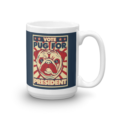 """Vote Pug for President"" Ceramic Mug"