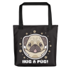 """Hug a Pug"" All-Over Print Tote Bag"