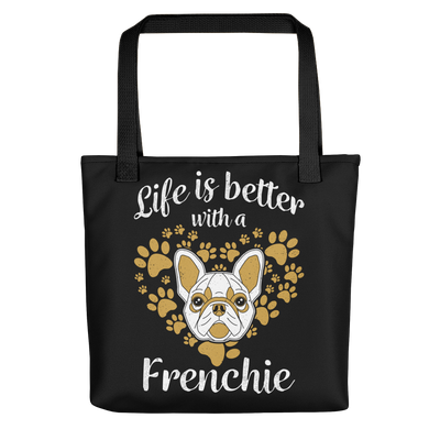"""Life is Better With a Frenchie"" All-Over Print Tote Bag"