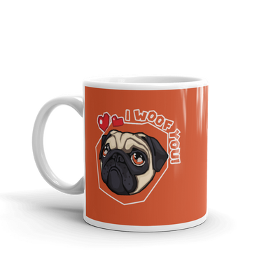 """I Woof You!"" Ceramic Mug"