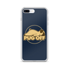"""Pug Off"" Phone Case for iPhone"