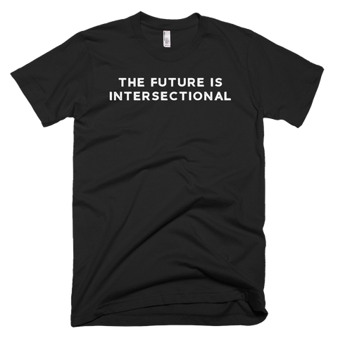 The Future Is Intersectional - Short-Sleeve T-Shirt