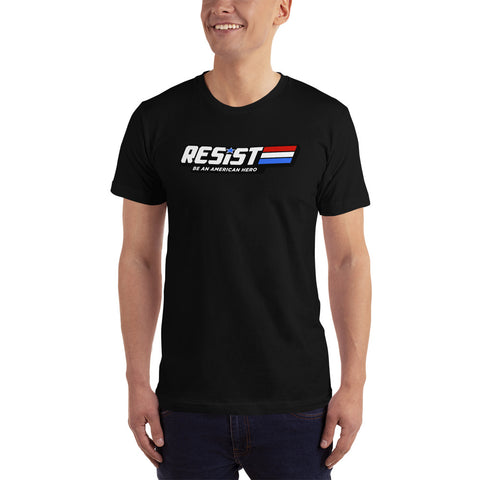 Resist: Be An America Hero T-shirt