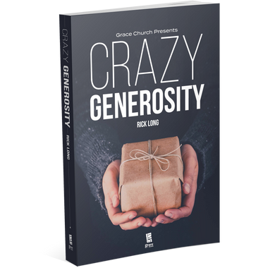 Crazy Generosity - Study Guide