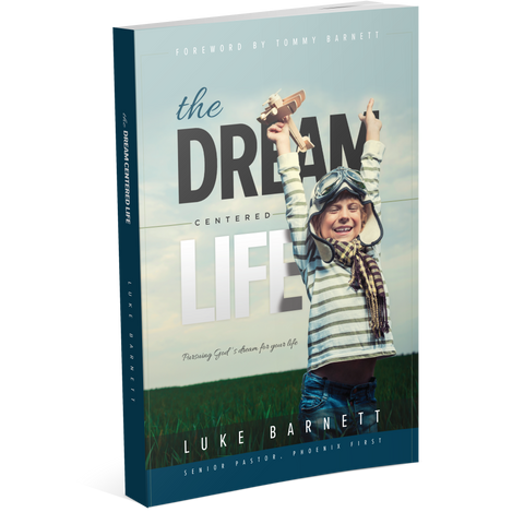 Dream Centered Life - Study Guide
