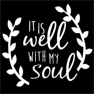 It is well with my soul vinyl wall sticker