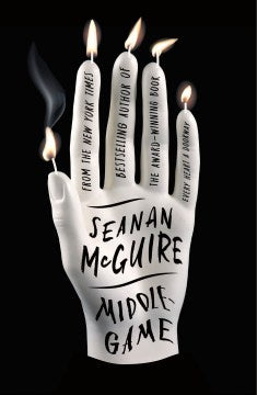 Middlegame (Hardcover) [McGuire, Seanan]