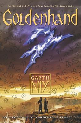 Goldenhand (Old Kingdom, 5) [Nix, Garth]