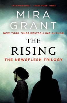 The Rising: The Newsflesh Trilogy (Paperback) [Grant, Mira]