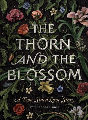 The Thorn and the Blossom: A Two-Sided Love Story [Goss, Theodora]