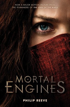 Mortal Engines (Mortal Engines, 1) [Reeve, Philip]