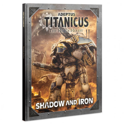 Shadow and Iron - Adeptus Titanicus