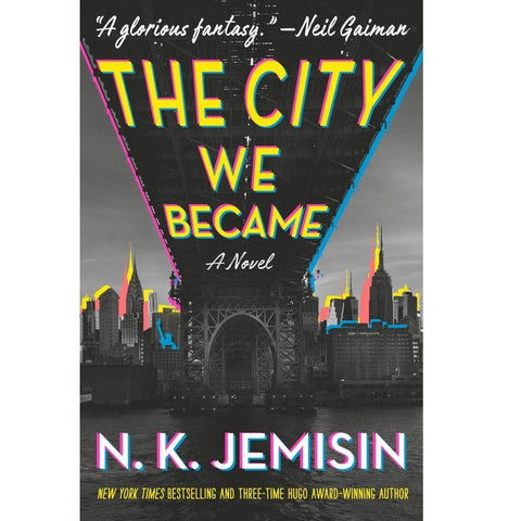 The City We Became ( The Great Cities Trilogy, 1 ) [Jemisin, N. K.]