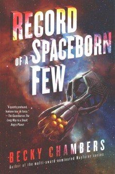 Record of a Spaceborn Few (Wayfarers, 3) [Chambers, Becky]