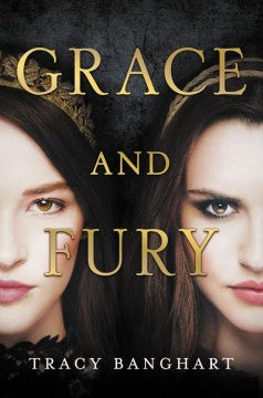 Grace and Fury [Shaw, Vivian]