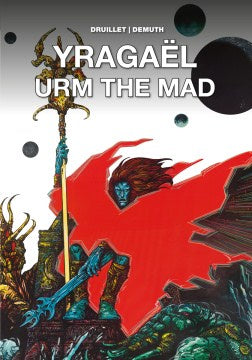 Yragael and Urm the Mad [Druillet, Philippe]