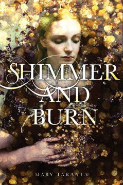 Shimmer and Burn (Paperback) [Taranta, Mary]