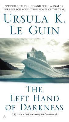 The Left Hand of Darkness [Le Guin, Ursula K.]