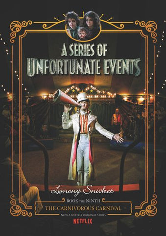 The Carnivorous Carnival (A Series of Unfortunate Events, 9) [Snicket, Lemony]