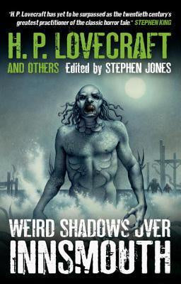Weird Shadows over Innsmouth [Lovecraft, H. P.]