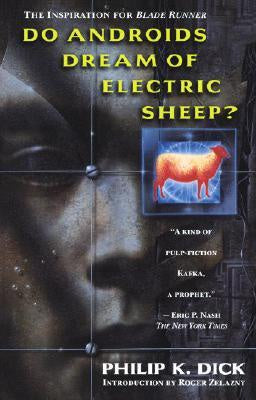 Do Androids Dream of Electric Sheep? [Dick, Philip K.]