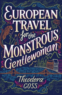 European Travel for the Monstrous Gentlewoman (Athena Club, 2 Paperback) [Goss, Theodora]