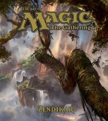 The Art of Magic; The Gathering - Zendikar [Wyatt, James]