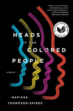 Heads of the Colored People (Paperback) [Thompson-Spires, Nafissa]