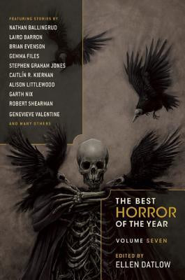 The Best Horror of the Year Volume Seven [Datlow, Ellen]