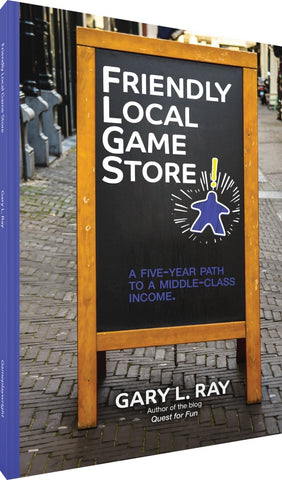 Friendly Local Game Store [Ray, Gary]
