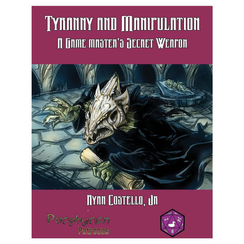 Tyranny and Manipulation