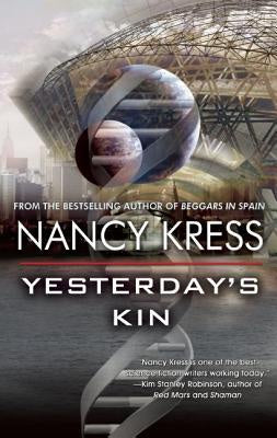 Yesterday's Kin [Kress, Nancy]