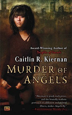 Murder of Angels (Silk, 2) [Kiernan, Caitlin R.]