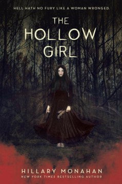 The Hollow Girl (Hardcover) [Monahan, Hillary]