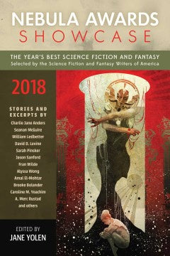 Nebula Awards Showcase 2018 (Paperback) [Yolen, Jane ed.]