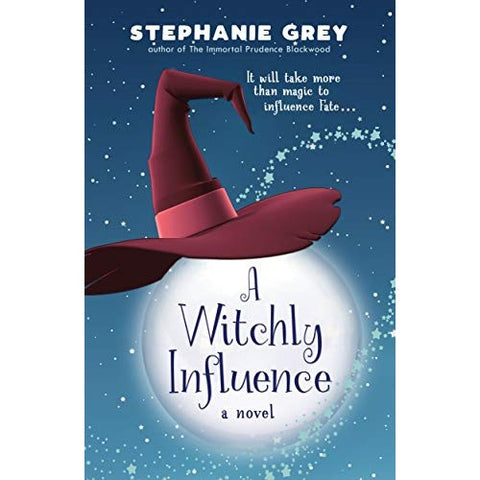 A Witchly Influence [Grey, Stephanie]